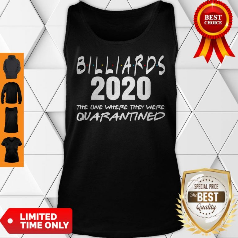 Billiards 2020 The One Where They Were Quarantined Tank Top