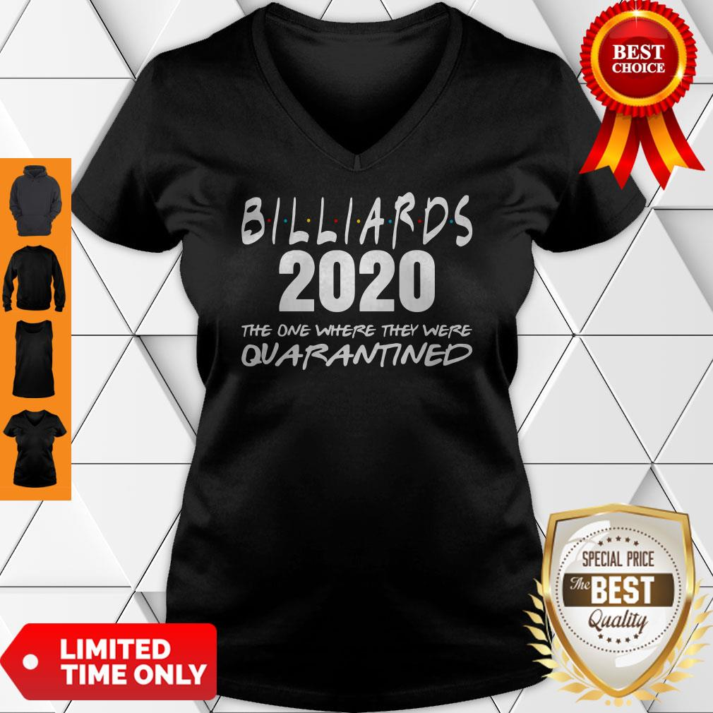 Billiards 2020 The One Where They Were Quarantined V-neck
