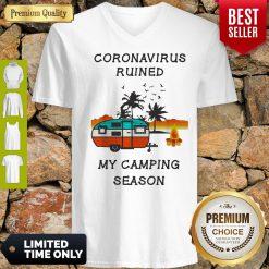 Coronavirus Ruined My Camping Season Covid-19 V-neck