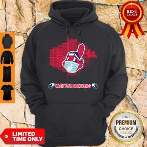 Good Wash Your Damn Hands Cleveland Indians Hoodie