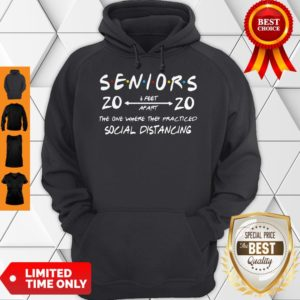 Official Seniors 2020 The One Where They Practiced Social Distancing Hoodie