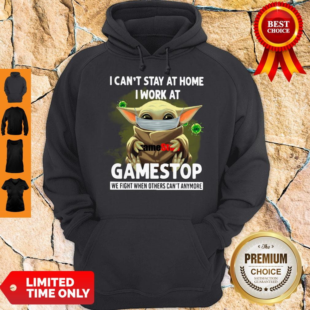 Nice Baby Yoda Mask Hug I Cant Stay At Home I Work At Gamestop We Fight When Others Cant Anymore Hoodie
