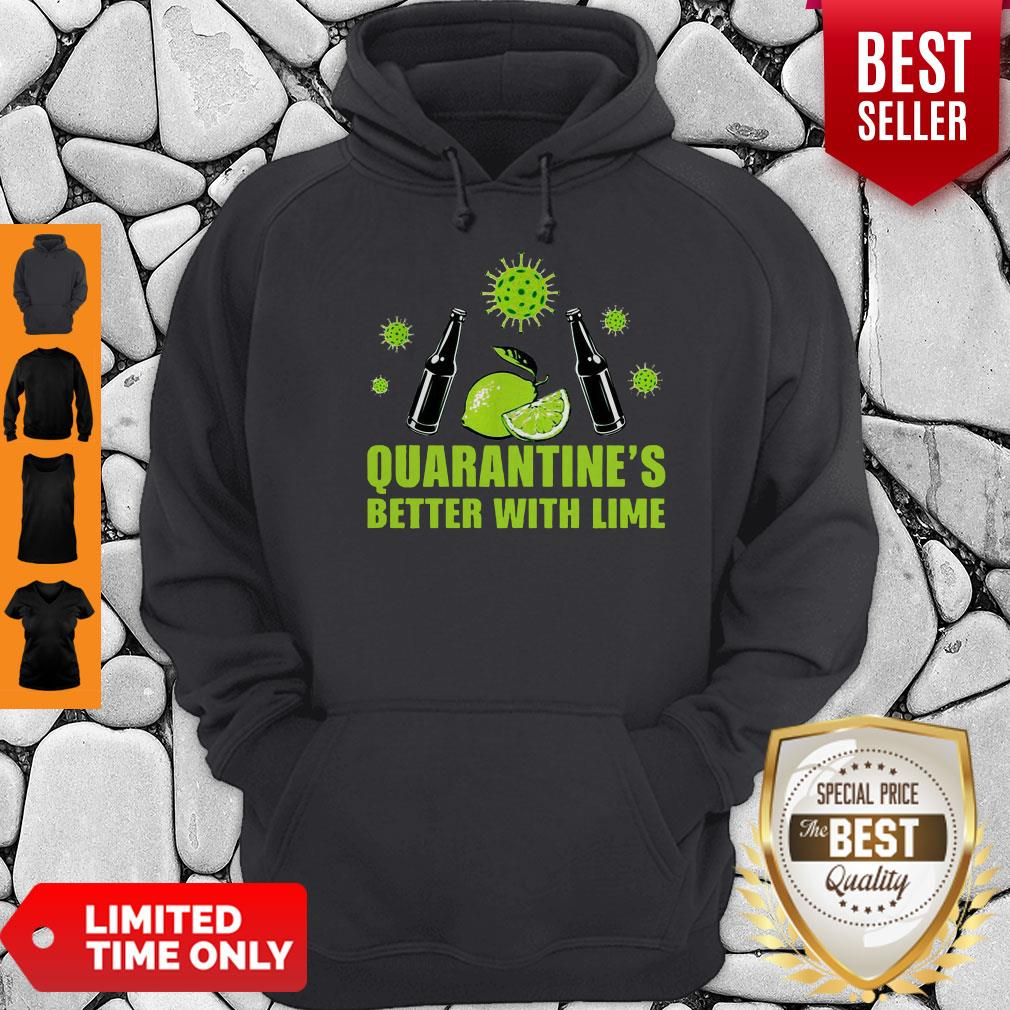 Official Lemonade Quarantine Is Better With Lime Hoodie