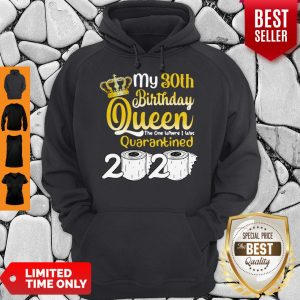 Vip 30th Birthday Queen The One Where I Was Quarantined Birthday 2020 Gifts Hoodie