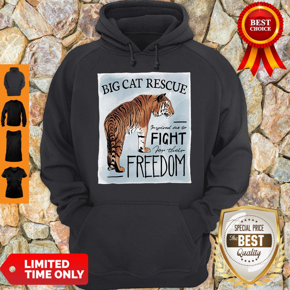 Nice Tiger Big Cat Rescue Inspired Me To Fight For Freedom Hoodie