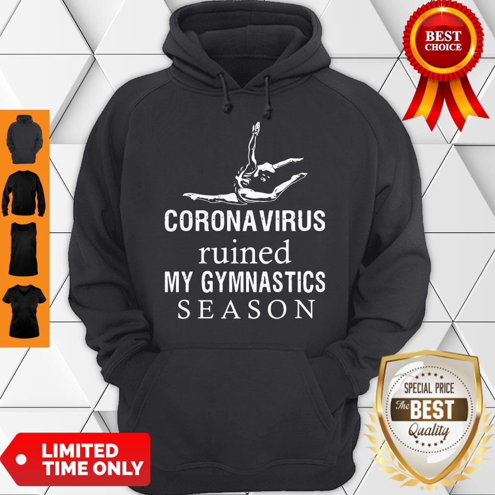 Top Coronavirus Ruined My Gymnastics Season Hoodie
