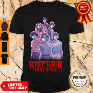 Hot Strangerthings Eleven Mike Will Max Dustin Lucas Season Keep Your Distance Covid-19 Shirt