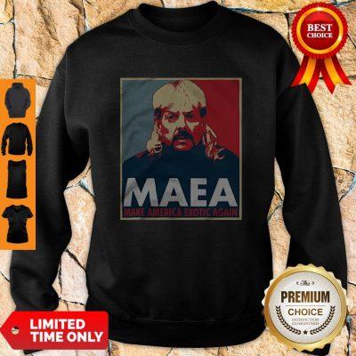 Joe Exotic MAEA Make America Exotic Again Sweatshirt