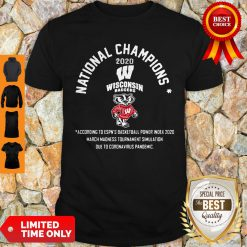 National Champions 2020 Wisconsin Badgers According To Espn's Basketball Shirt