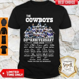 Nice The Cowboys 60th Anniversary 1960 2020 Signature Thank You For The Memories Shirt