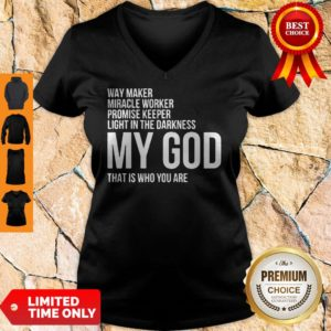 Nice Way Maker Miracle Worker My God V-neck