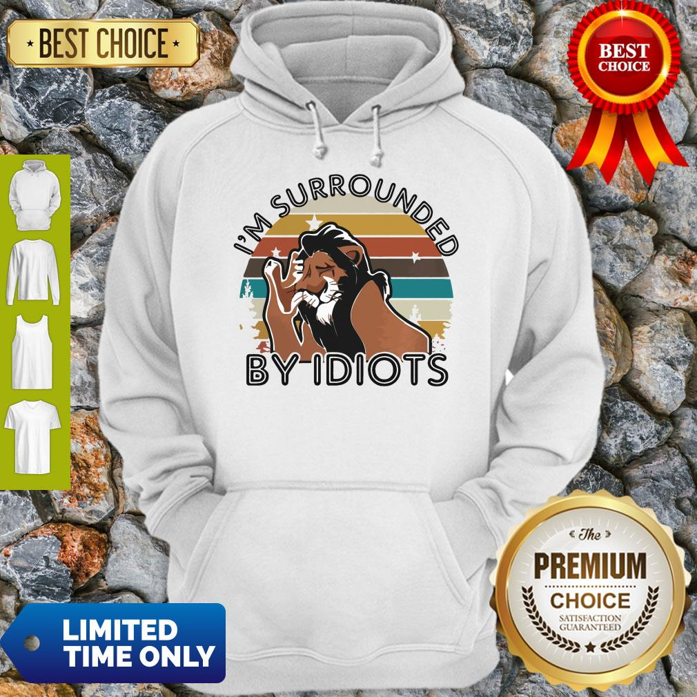 Official I'm Surrounded By Idiots Hoodie