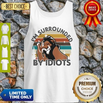 Official I'm Surrounded By Idiots Tank Top