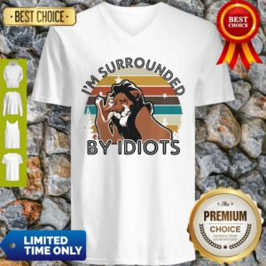 Official I'm Surrounded By Idiots V-neck