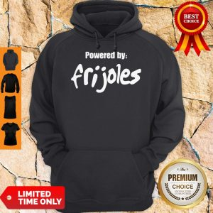 Official Powered By Frijoles Hoodie
