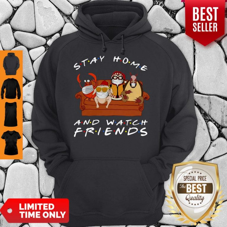 Official Stay Home And Watch Friends Hoodie