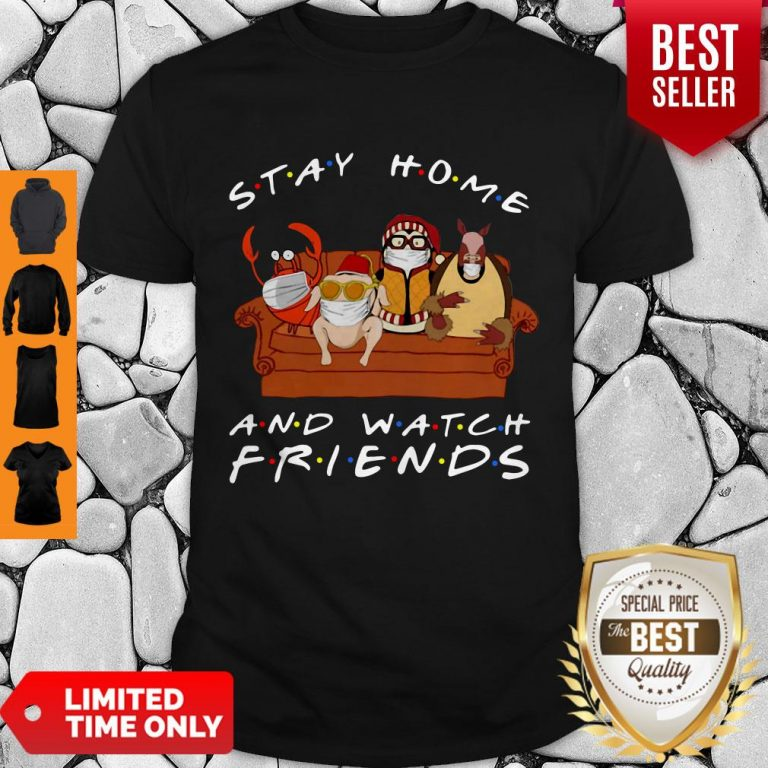 Official Stay Home And Watch Friends Shirt
