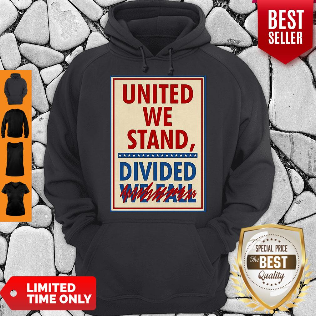 Top United We Stand Divided We Fall The Late Show Stephen Colbert Hoodie