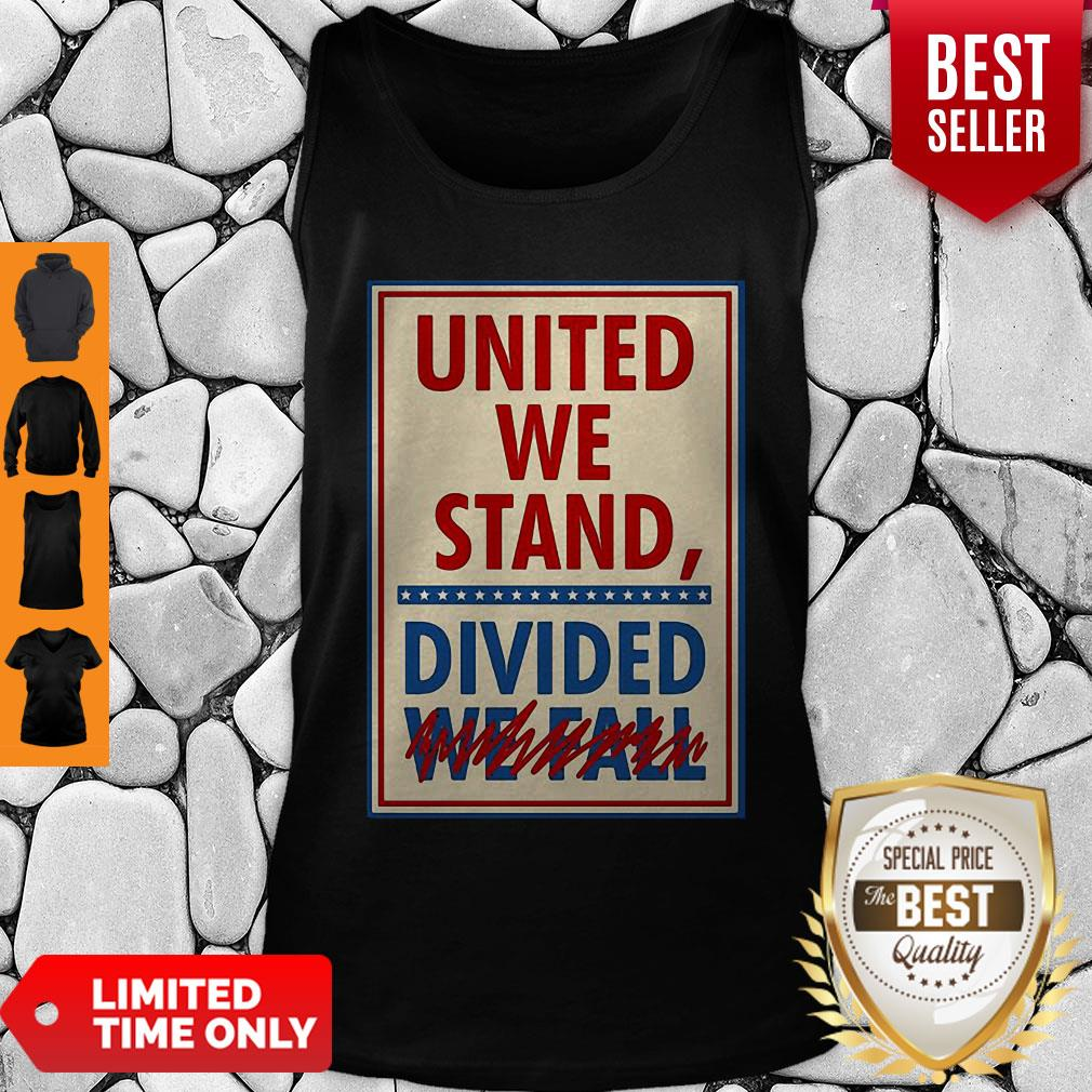 Top United We Stand Divided We Fall The Late Show Stephen Colbert Tank Top