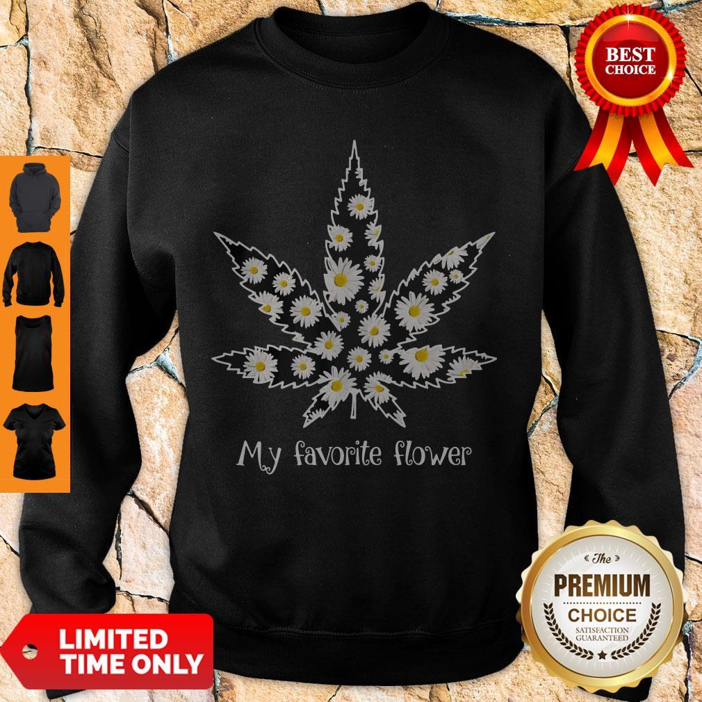 Premium Daisy Cannabis My Favorite Flower Sweatshirt