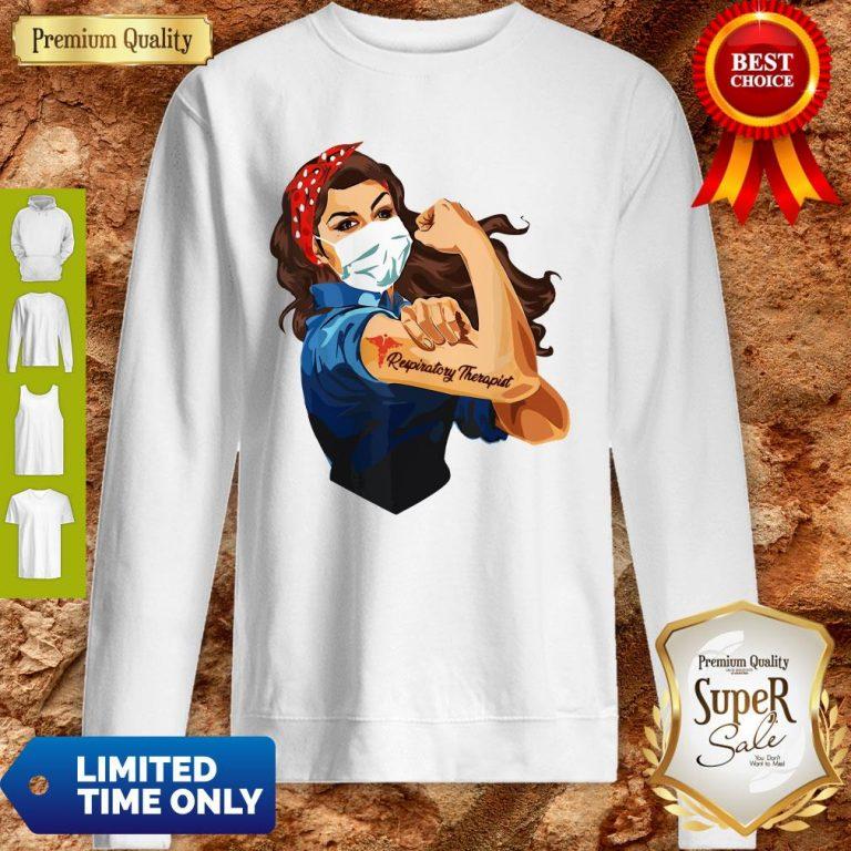 Rosie The Riveter Respiratory Therapist Woman Nurse Sweatshirt