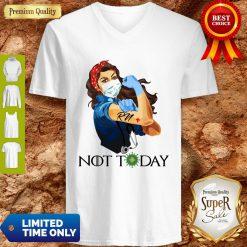 Rosie The Riveter RN Woman Nurse Not Today Quarantine 2020 V-neck