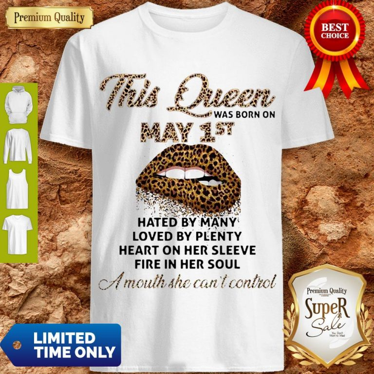 Cute Lips Leopard This Queen Was Born On May 1st Hated By Many Loved By Plenty Shirt