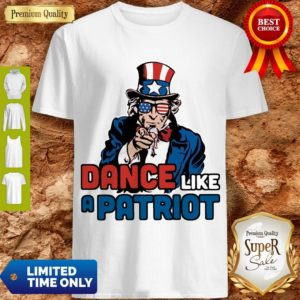 Official Dance Like A Patriot Shirt