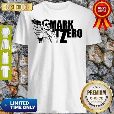 Good The Big Lebowski Mark It Zero Shirt