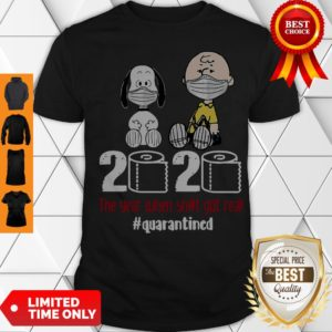 Hot Snoopy And Charlie Brown 2020 The Year When Shit Got Real #Quatantined Shirt