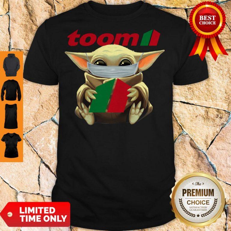 Nice Baby Yoda Mask Hug Toom Shirt