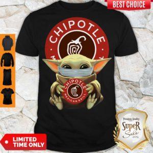 Good Baby Yoda Mask Hug Chipotle Mexican Grill Shirt