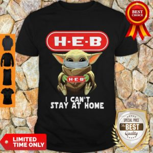 Premium Baby Yoda Mask H-E-B I Can't Stay At Home Covid-19 Shirt
