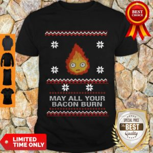 Premium May All Your Bacon Burn Shirt