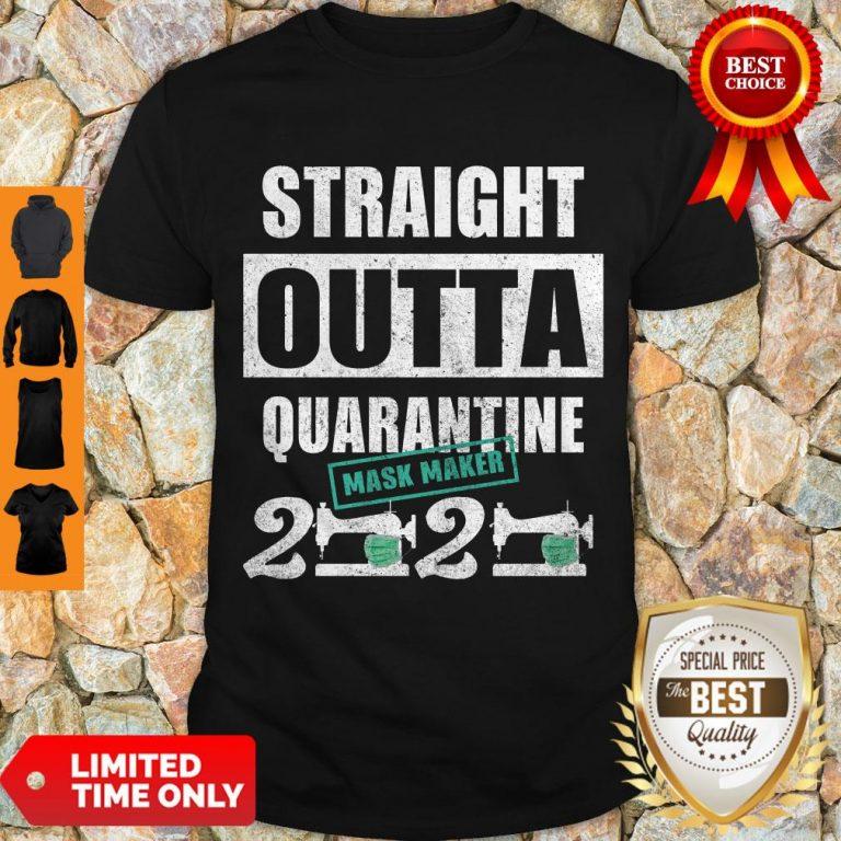 Hot Straight Outta Quarantine Mask Maker 2020 Shirt
