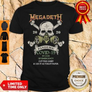 Skull Megadeth 2020 Pandemic Covid-19 In Case Of Emergency Shirt