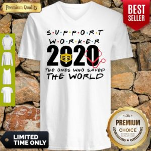 Support Worker 2020 The Ones Who Saved The World Coronavirus V-neck