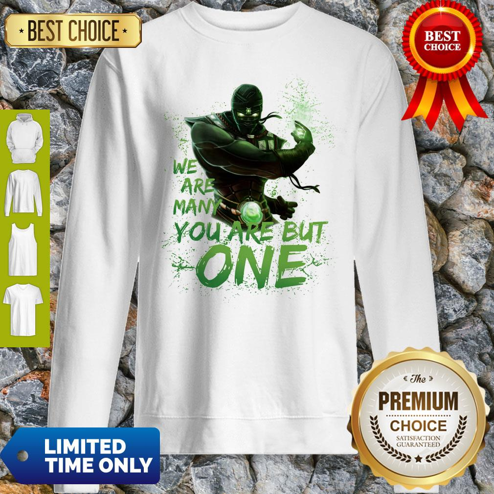 Pro We Are Many You Are But One Sweatshirt