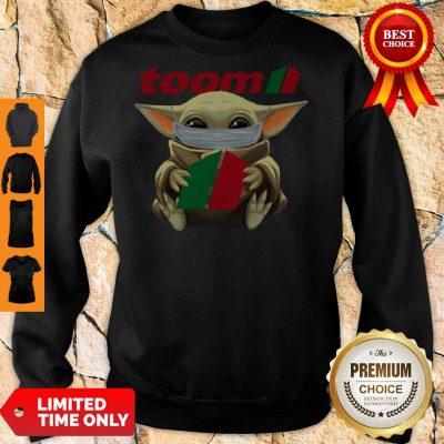 Nice Baby Yoda Mask Hug Toom Sweatshirt
