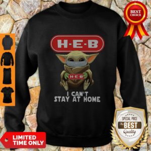 Premium Baby Yoda Mask H-E-B I Can't Stay At Home Covid-19 Sweatshirt