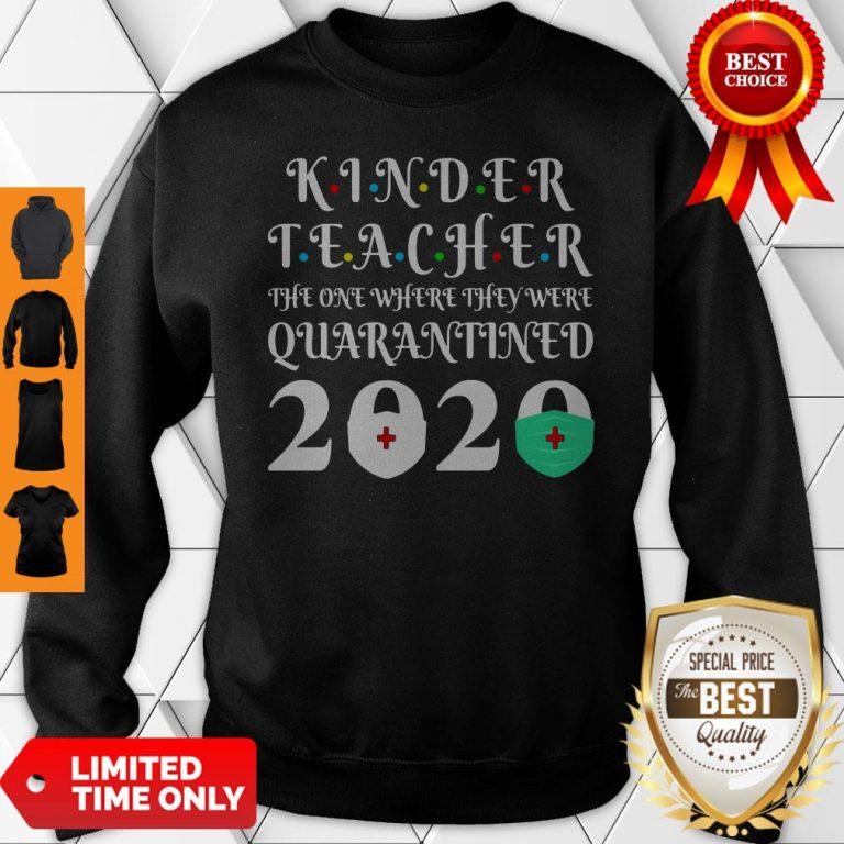 Nice Seniors 2020 Kinder Teacher The One Where They Were Quarantine 2020 Graduation Tote Sweatshirt