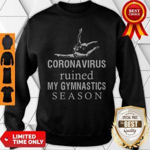 Top Coronavirus Ruined My Gymnastics Season Sweatshirt
