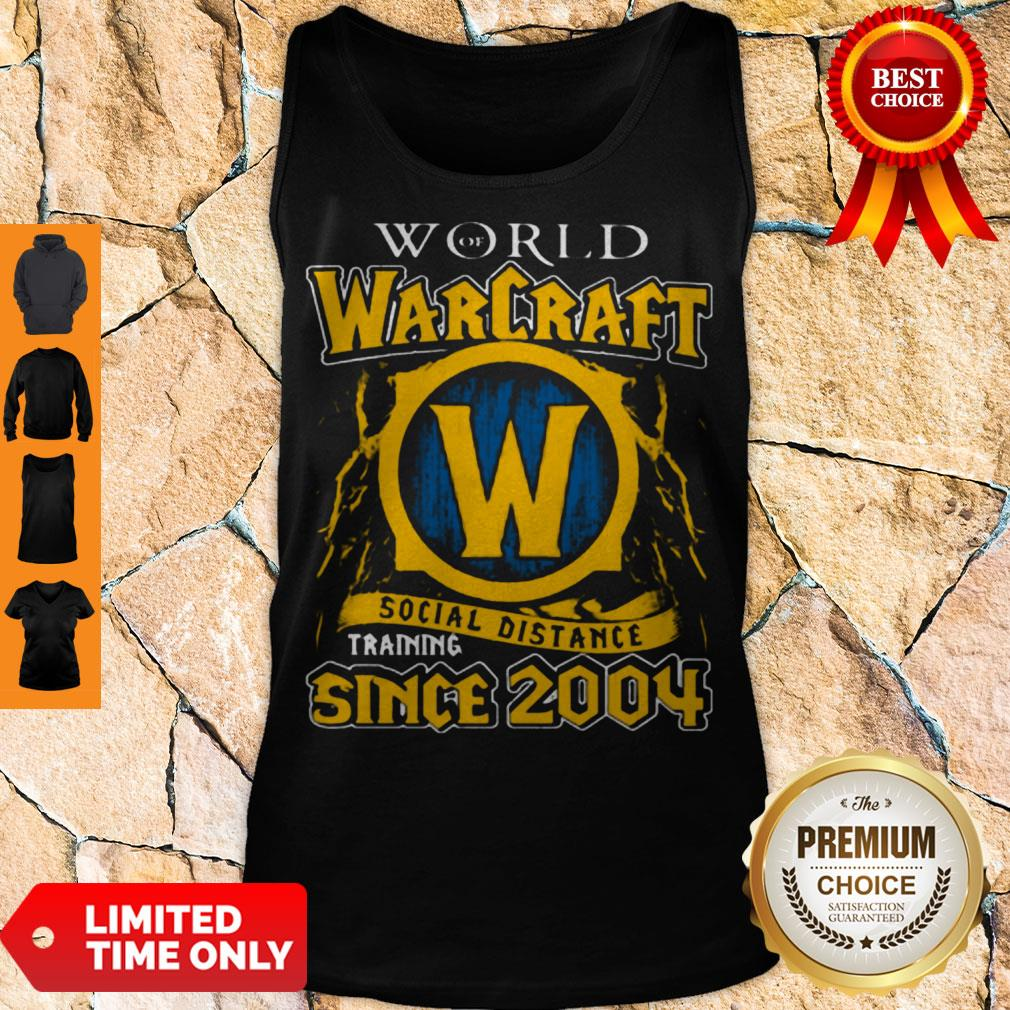 Official World Of Warcraft Social Distance Training Since 2004 Tank Top