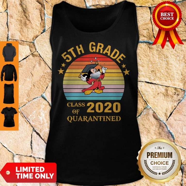 Nice Mickey Mouse 5th Grade Class Of 2020 Quarantined Vintage Tank Top