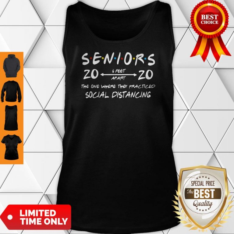 Official Seniors 2020 The One Where They Practiced Social Distancing Tank Top