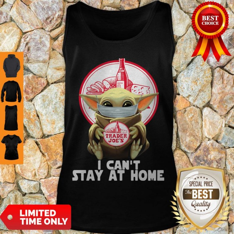 Pretty Baby Yoda Mask Trader Joe's I Can't Stay At Home Covid-19 Tank Top