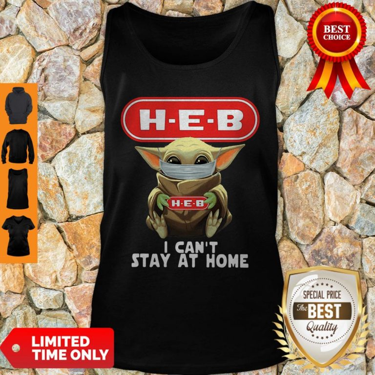 Premium Baby Yoda Mask H-E-B I Can't Stay At Home Covid-19 Tank Top