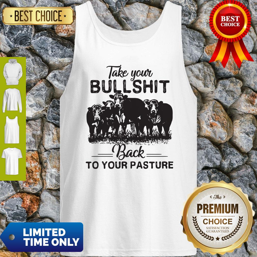 Top Cow Take Your Bullshit Back To Your Pasture Tank Top