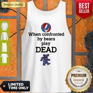 Nice When Confronted By Bears Play Dead Grateful Dead Logo Tank Top