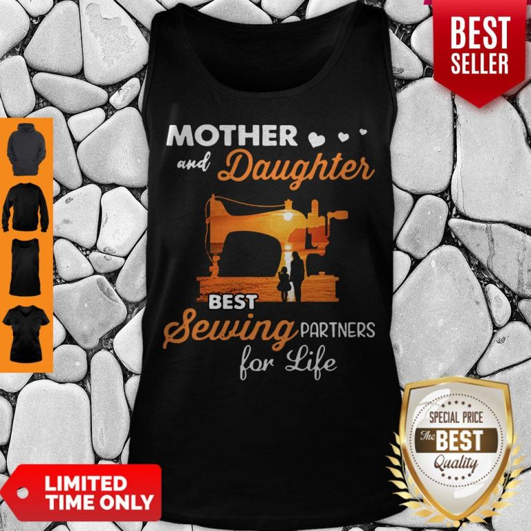 Pretty Mom And Daughter Best Sewing Partners For Life Tank Top